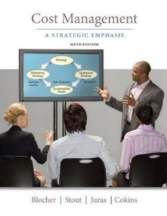 Testbank for Cost Management A Strategic Emphasis 6th Edition by Blocher ISBN 0078025532 9780078025532 | Test Bank Online | Cost Management : A Strategic Emphasis | Scoop.it