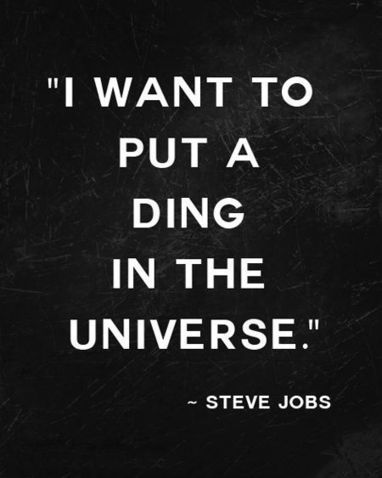 Be that ding in your universe and business today | Business Development | Scoop.it