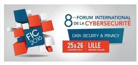 Forum International de la Cybersécurité 2016, les 25 et 26 janvier à Lille | press-book CINOV-IT | Scoop.it