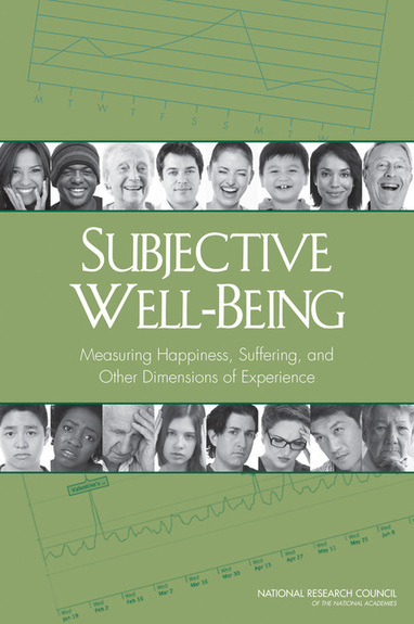 Subjective Well-Being:  Measuring Happiness, Suffering, and Other Dimensions of Experience | :: The 4th Era :: | Scoop.it