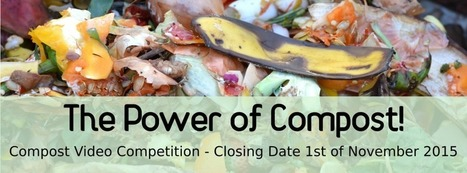 Power of Compost: Video Competition | guerrilla composting | Scoop.it