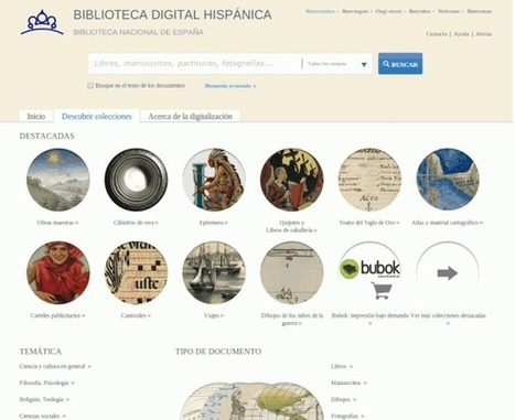 Biblioteca digital hispánica – miles de libros, manuscritos, mapas y demás documentos históricos | Create, Innovate & Evaluate in Higher Education | Scoop.it