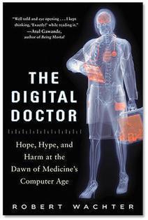 The Digital Doctor, book review: A matter of life, death...and trust   ZDNet   El pulso de la eSalud   Scoop.it