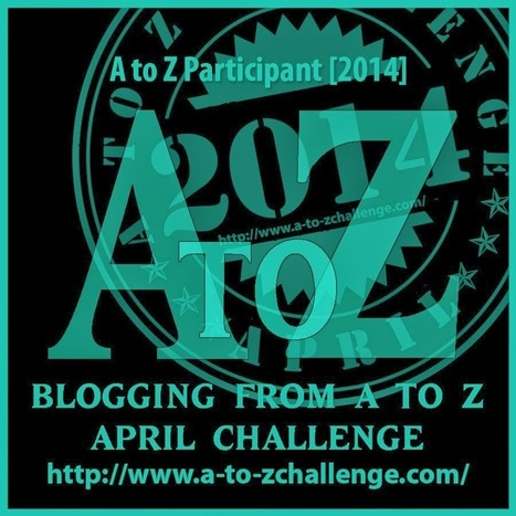 If you like #blogging , join the #AtoZchallenge and #AZchat | Communicating with interest | Scoop.it