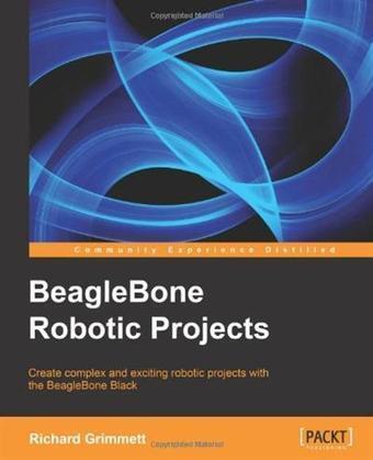 BeagleBone Robotic Projects » IT Book | Raspberry Pi | Scoop.it
