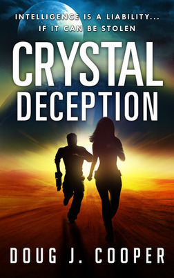 Pebble In The Still Waters: Book Review: Crystal Deception by Doug J Cooper: A Superb Sci-Fi Futuristic thriller   Project Management and Quality Assurance   Scoop.it
