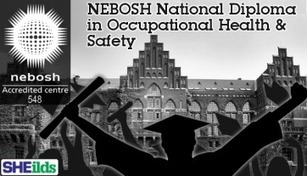 SHEilds NEBOSH National Diploma in Occupational Health & Safety | Nebosh courses | Scoop.it