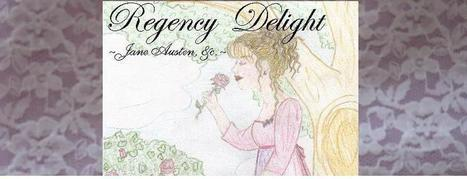 Regency Delight ~Jane Austen, etc.~: The Lines of Literature Paraphrase Challenge | Google Lit Trips: Reading About Reading | Scoop.it