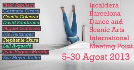 lacaldera barcelona - lacaldera Barcelona Dance and Scenic Arts International Meeting Point (stage d'estiu)   FESTES DE GRÀCIA 2013   Scoop.it