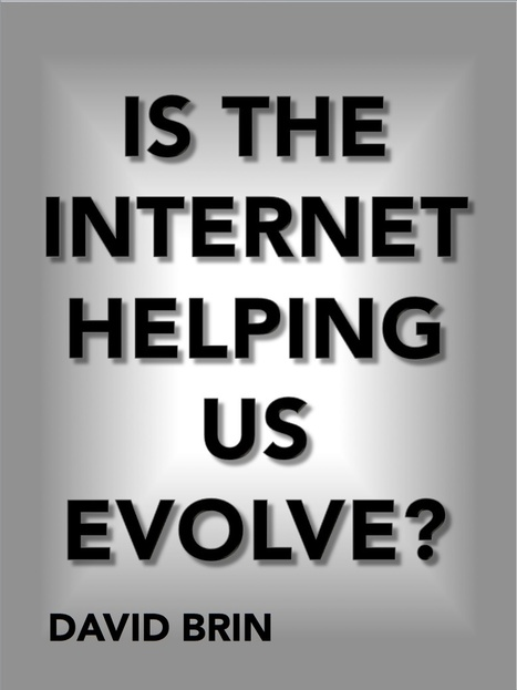 Is the Web Helping us Evolve? | Culture, Science Fiction and the Future | Scoop.it