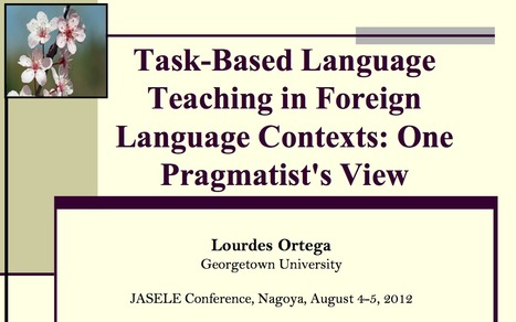 Task-based language teaching in foreign  language contexts: Ortega 2012 | TELT | Scoop.it