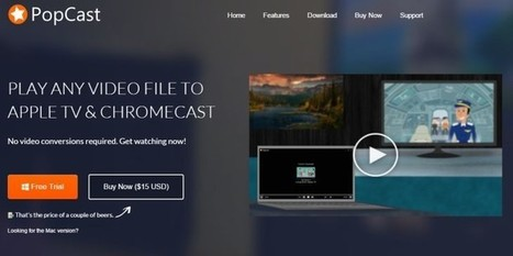 PopCast, para difundir cualquier formato de archivo multimedia a dispositivos Chromecast y Apple TV | TICs para Docencia y Aprendizaje | Scoop.it