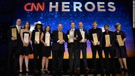 Meet this year's top 10 CNN Heroes | News You Can Use - NO PINKSLIME | Scoop.it