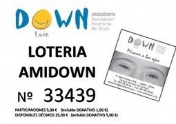 Un año más Amidown comienza a repartir suerte con su Lotería de Navidad « Down León -Amidown- | Boletín - Federación Síndrome de Down de Castilla y Léon | Scoop.it