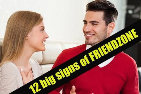 12 revealing signs of friendzone to watch for | WikiYeah | WikiYeah | Scoop.it
