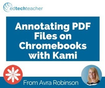 Annotating PDF Files on Chromebooks with Kami – From Avra | Cool School Ideas | Scoop.it