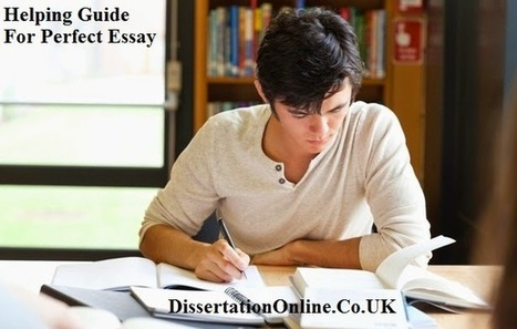 Helping Guide for Perfect Essay | Writing Help UK | Scoop.it