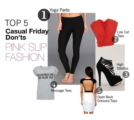 Casual Friday Styles Not to Wear | Pink Slip Fashion | lifestyle | Scoop.it