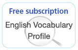 A1-C2 English Vocabulary Profile available on free subscription | Empowering e-Teachers | Scoop.it