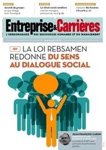 IRP : la loi Rebsamen redonne du sens au dialogue social   Le Kiosque - GEA   Scoop.it