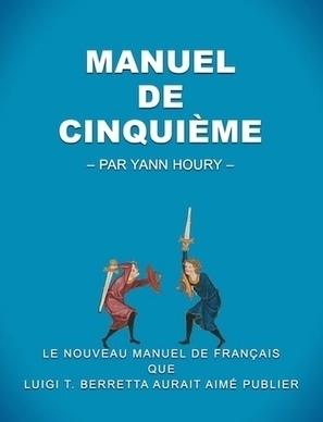 Manuel numérique libre - Français, classe de 5e   TICE, Web 2.0, logiciels libres   Scoop.it