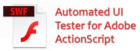 """Genie"" – Automated UI Tester for Adobe ActionScript 