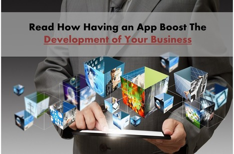 Read How the Mobile Apps can Improve Any Business You Have - Arth I-Soft Blog | iphone application development | Scoop.it