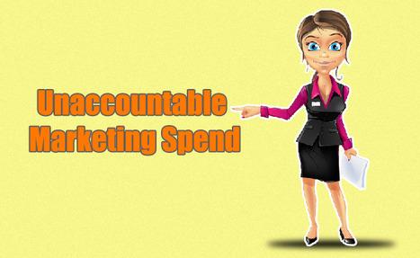 Unaccountable marketing spend - mensagam.com   Social Media Marketing   Scoop.it