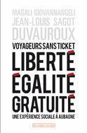 """Livre : """"Voyageurs sans ticket : liberté, égalité, gratuité : une expérience sociale à Aubagne   Economie Responsable et Consommation Collaborative   Scoop.it"""