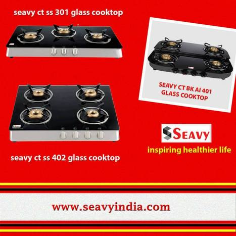 Quality Cooktop Buying Guide for Your Modern Kitchen Appliances | seavy india is Best kitchen appliances Website | Scoop.it