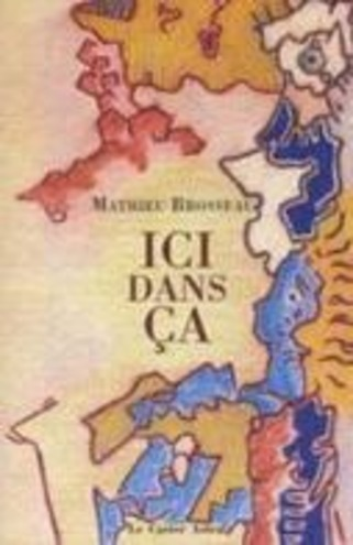 [note de lecture] Ici dans ça, de Mathieu Brosseau par Jean-Philippe Cazier (Mediapart) | Poezibao | Scoop.it