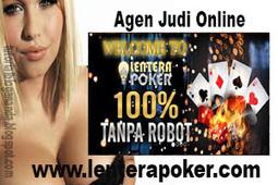 Lenterapoker.com Agen Poker dan Domino Online Terpercaya Indonesia | CMCPoker.com Agen Judi Poker Online, Agen Judi Domino Online Indonesia Terpercaya | Scoop.it