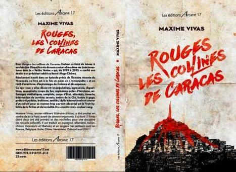 "Sortie de ""Rouges, les collines de Caracas"" de Maxime Vivas 