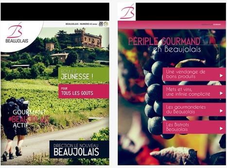 Oenotourisme : le e-mag sur le Beaujolais #2 en mode tactile revient sur l'Ipad | Astuces numériques des pros du tourisme du Rhône | Scoop.it