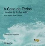 A Casa de Férias – Histórias do Senhor Valéry | Livros no catalivros | Scoop.it