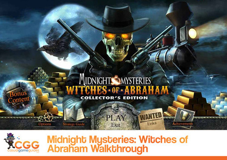 Midnight Mysteries: Witches of Abraham Walkthrough: From CasualGameGuides.com | Casual Game Walkthroughs | Scoop.it