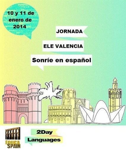Jornada ELE Valencia (Sonríe en Español) | EducaSpain | Formación (Educación - ELE) | Scoop.it