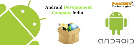 Android Developer India | Android Development Company India | Android Application Development in India | Scoop.it