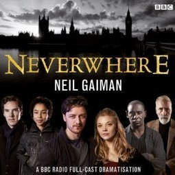 Neverwhere [Adaptation] by Neil Gaiman - Audiobook | Free Audio Books | Scoop.it