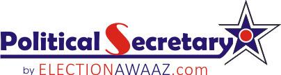 Political Secretary - Election Awaaz   Political Secretary   Scoop.it