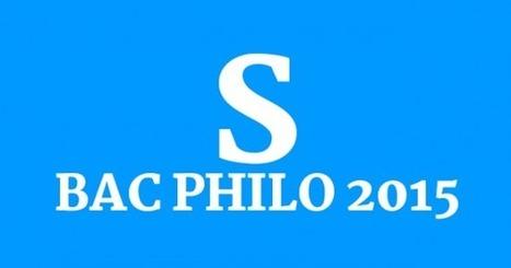 Bac philo 2015 : série S, les sujets et les corrigés • Philosophie magazine   Philosophie aujourd'hui   Scoop.it