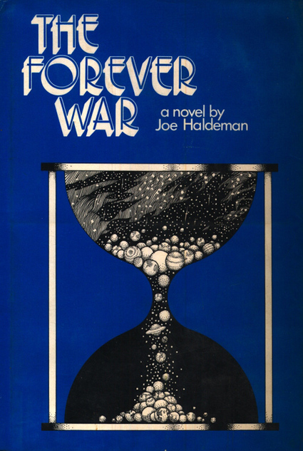 The Forever War (Guerra Sem Fim) - Joe Haldeman | Ficção científica literária | Scoop.it