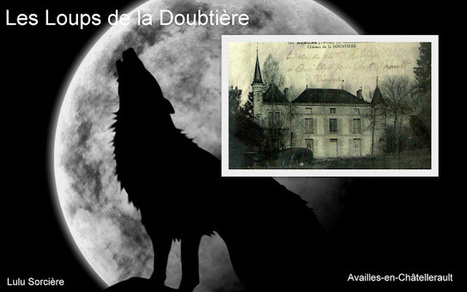 Lulu Sorcière Archive: Les Loups de la Doubtière. | Chroniques d'antan et d'ailleurs | Scoop.it