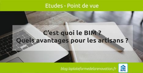 C'est quoi le BIM, la Maquette numérique 3D, le Format IFC ? | Transformation digitale du BTP | Scoop.it