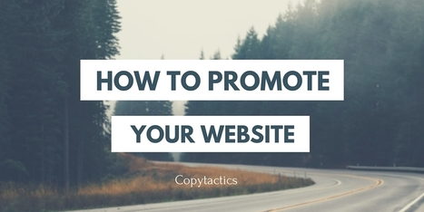How to Promote Your Website in 2016: The 70 Best Articles | Affiliate Marketing & Content Curation | Scoop.it