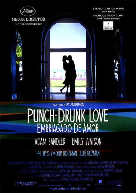 las críticas de 'Punch-drunk love (Embriagado de amor)' escritas por nuestra redacción - SensaCine.com | Autores de cine | Scoop.it