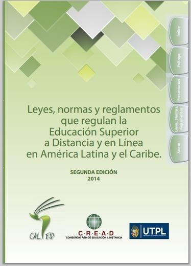 Libro: Leyes, normas y reglamentos que regulan la Educación Superior a Distancia y en Línea en América Latina y el Caribe | Profesión Palabra: oratoria, guión, producción... | Scoop.it