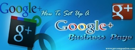 To Set Up A Google+ Business Page | 25 Ways for Branding Your Company & To Increase Your Name Recognition | Scoop.it