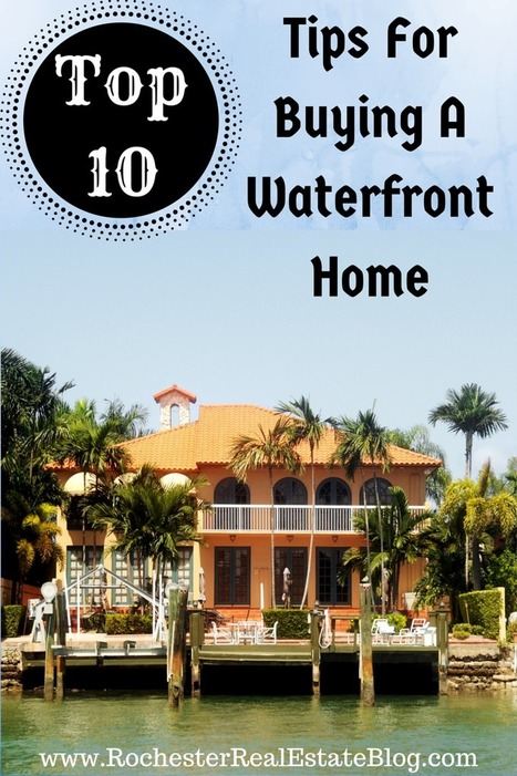 10 CAN'T MISS Tips For Buying A Waterfront Home | Real Estate | Scoop.it
