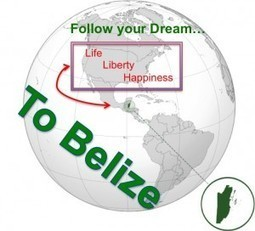 "Belize ""The New American Dream"" 